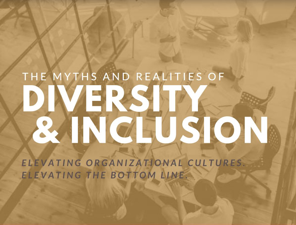myths and realities of diversity and inclusion